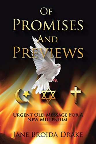 Of Promises and Previews: Urgent Old Messages for a New Millennium (English Edition) por Jane Broida Drake