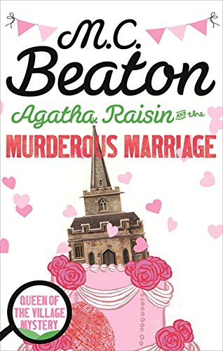 Agatha Raisin and the Murderous Marriage (Agatha Raisin 5)