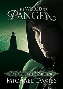 The World of Pangea: Path of the Warrior (English Edition) de [Davies, Michael]