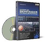 Hands on Behringer FX-Praxistraining - Der umfassende Lernkurs