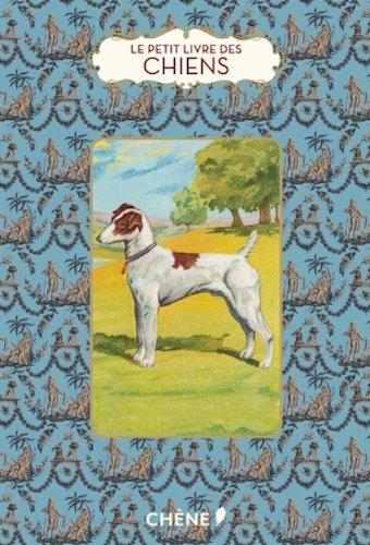 Le petit livre des chiens par Virginie Bhat