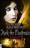 Stadt der Finsternis - Ein Feind aus alter Zeit: Ein Feind aus alter Zeit (Kate-Daniels-Reihe 8)