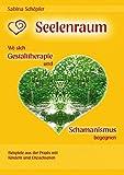 Seelenraum: Wo sich Gestalttherapie und Schamanismus begegnen. (Amazon.de)