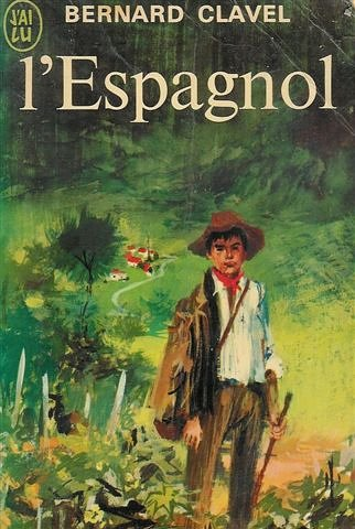 L'espagnol par Bernard Clavel