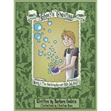 The Ghostly Ghastlys Book 5 The Washing-Up-and-Odd-Job Boy