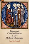 Bigamy and Christian Identity in Late...