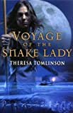 Voyage Of The Snake Lady (English Edition)
