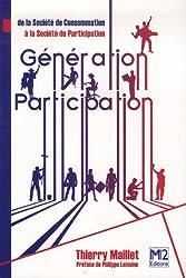 Génération Participation : De la société de consommation à la société de participation (Ancienne édition)