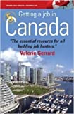Getting a Job in Canada: 5th edition: Find the Right Opportunities and Secure a Great New Lifestyle