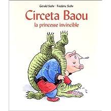 Circeta Baou : La princesse invincible