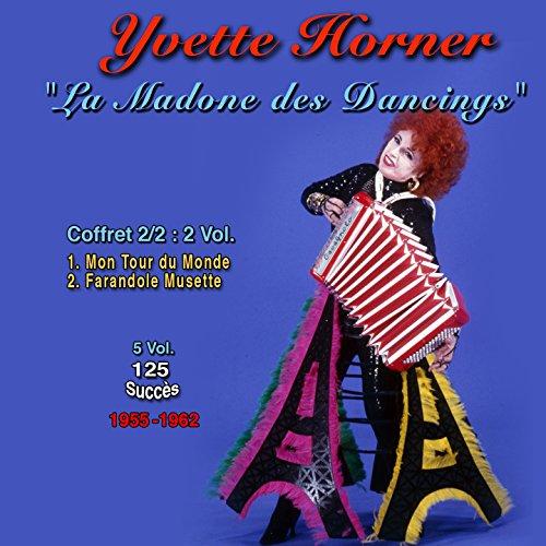 Yvette horner : la madone des ...