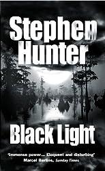 Black Light by Stephen Hunter (2003-03-06)