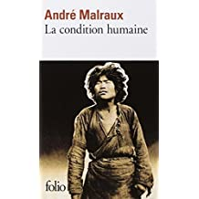 La Condition Humaine (Collection Folio) by Malraux, Andre, Malraux, A. (1997) Mass Market Paperback