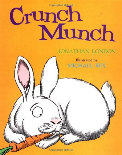 crunch-munch-by-jonathan-london-2001-04-01