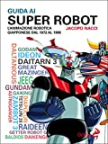 Guida ai Super Robot
