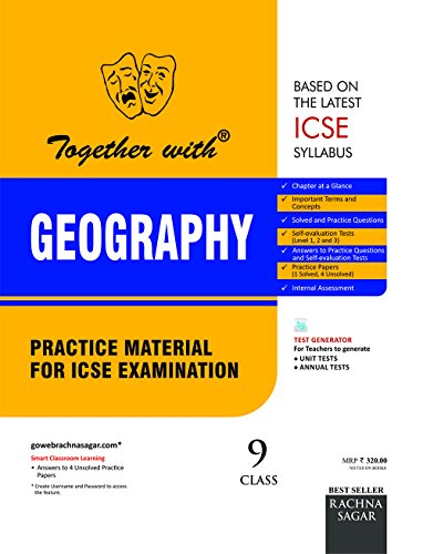 Together with ICSE Practice Material for Class 9 Geography for 2019 Examination