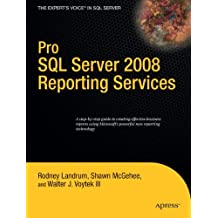 Pro SQL Server 2008 Reporting Services