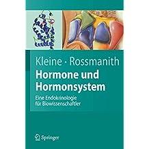 Hormone und Hormonsystem: Lehrbuch der Endokrinologie (Springer-Lehrbuch)