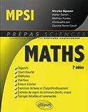 Mathématiques MPSI - 2e édition - Ellipses Marketing - 09/11/2010