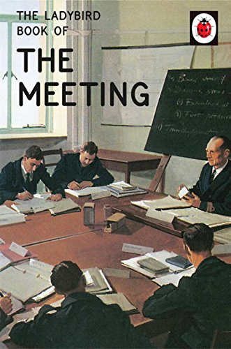 The Ladybird Book of the Meeting (Ladybirds for Grown-Ups) Test