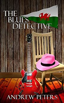 The Blues Detective by [Peters, Andrew]