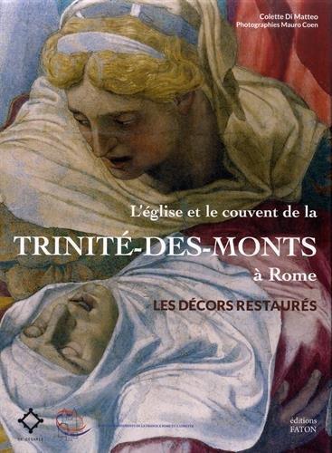 L'glise et le couvent de la Trinit-des-Monts  Rome : Les dcors restaurs