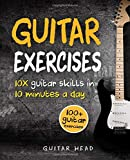Best Guitar Instruction Books - Guitar Exercises: 10x Guitar Skills in 10 Minutes Review