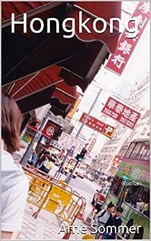 Hongkong von [Sommer, Arne]