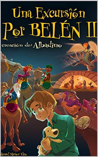 Una excursión por Belén II eBook: Manuel Muñoz Vico: Amazon.es ...