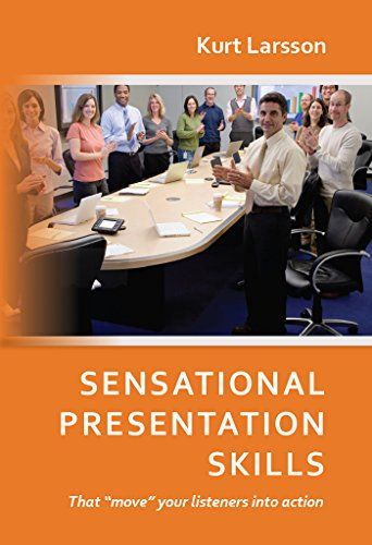 Sensational Presentation Skills: That move your listeners into action (Sensational Soft Skills Toolbox Book 1) (English Edition) (Soft-toolbox)