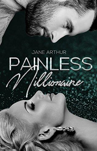 Painless Millionaire von Jane Arthur