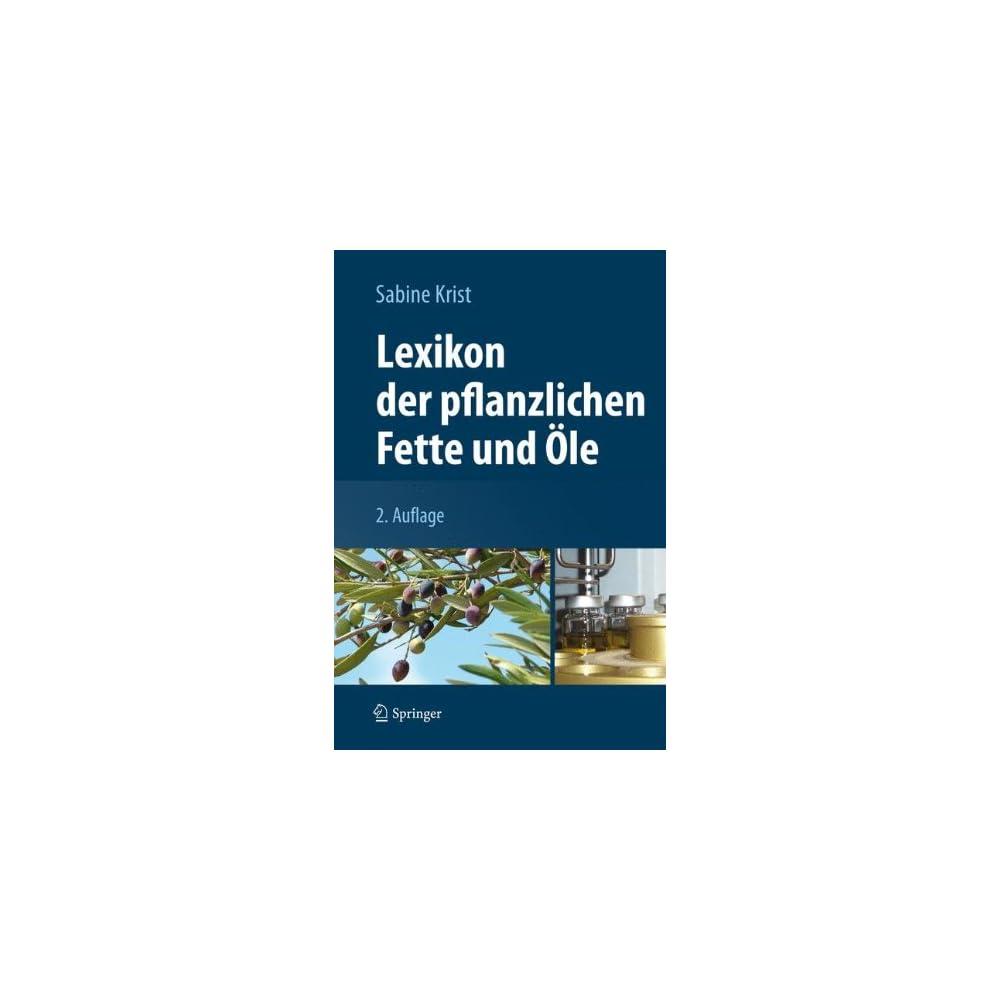 Lexikon Der Pflanzlichen Fette Und Le