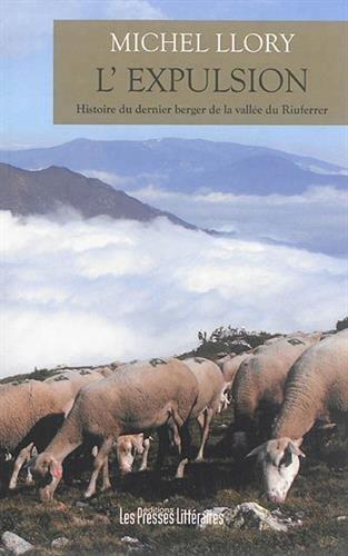 L'expulsion, histoire du dernier berger de la vallée du Riuferrer