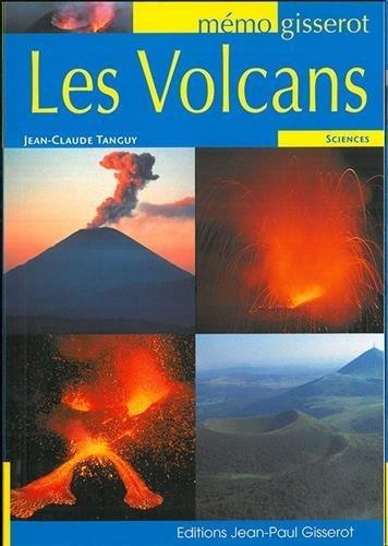 Les volcans par Jean-Claude Tanguy