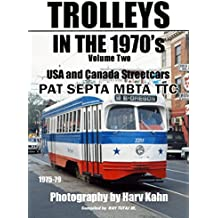 Trolleys in the 1970's: In the 1970's (Volume 2)