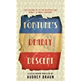 By Braun, Audrey [ Fortune's Deadly Descent - Greenlight ] [ FORTUNE'S DEADLY DESCENT - GREENLIGHT ] Sep - 2012 { Paperback }