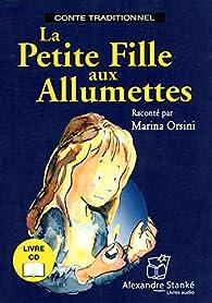 La petite fille aux allumettes par Marina Orsini