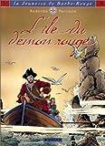 La Jeunesse de Barbe-Rouge, tome 4 - L' Ile du démon rouge