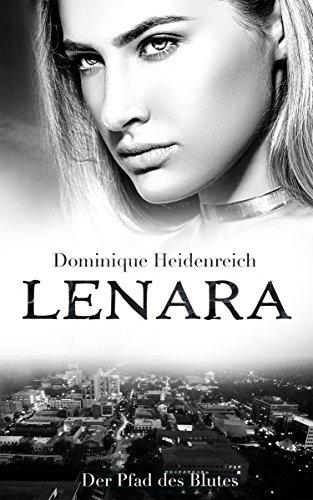 Lenara: Der Pfad des Blutes (Lenara Band 4) -