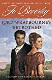 Lord Wraybourne's Betrothed: A Romance of Regency England (Signet Eclipse) by Jo Beverley (2009-10-06) - Jo Beverley