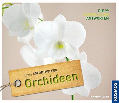 soforthelfer-orchideen-die-99-schnellsten-lsungen-kosmos-soforthelfer