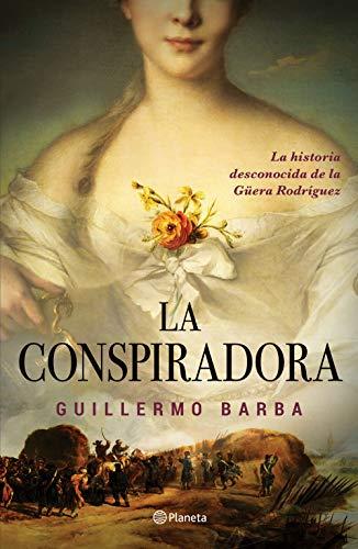 La conspiradora por Guillermo Barba