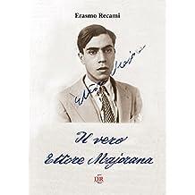 Il vero Ettore Majorana (Arcobaleno)