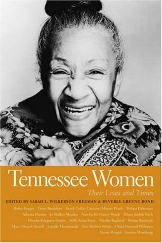 Tennessee Women: Their Lives and Times (Southern Women:  Their Lives and Times) (Southern Women:  Their Lives and Times Ser. Book 1) (English Edition) -