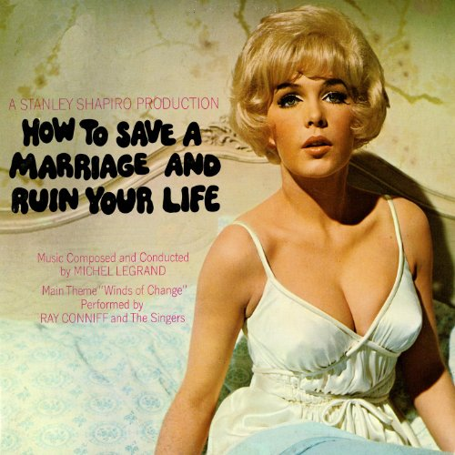 How To Save A Marriage And Ruin Your Life (Original Motion Picture Soundtrack)