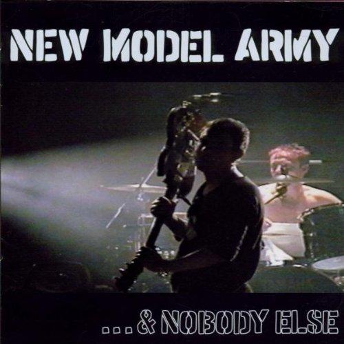 New Model Army & Nobody Else