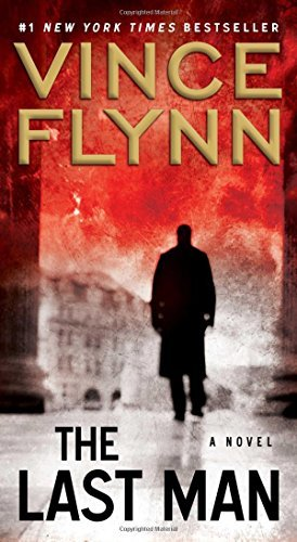 The Last Man: A Novel (The Mitch Rapp Series) by Flynn, Vince (2013) Mass Market Paperback