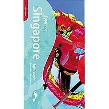 Footprint Singapore Handbook: The Travel Guide
