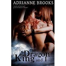 The Dragon King and I