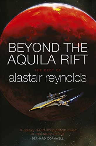 beyond-the-aquila-rift-the-best-of-alastair-reynolds